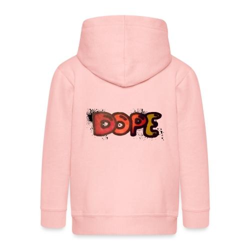 Dope phrase - Kids' Premium Zip Hoodie