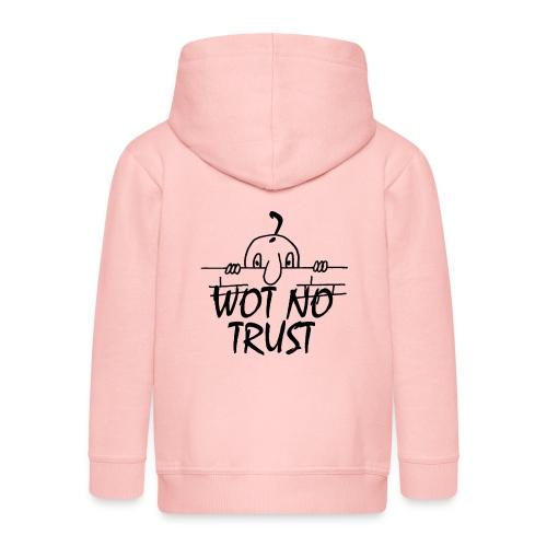 WOT NO TRUST - Kids' Premium Zip Hoodie
