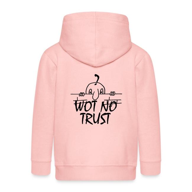 WOT NO TRUST