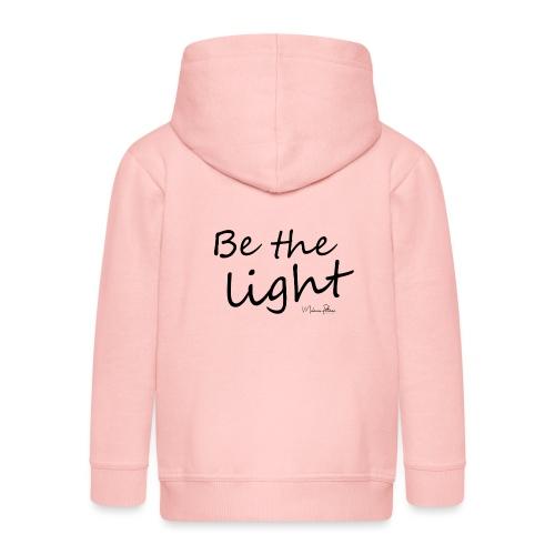 Be the light - Veste à capuche Premium Enfant