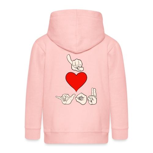 I love you - Kinder Premium Kapuzenjacke