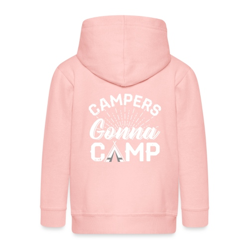 Campers Gonna Camp - Kinder Premium Kapuzenjacke