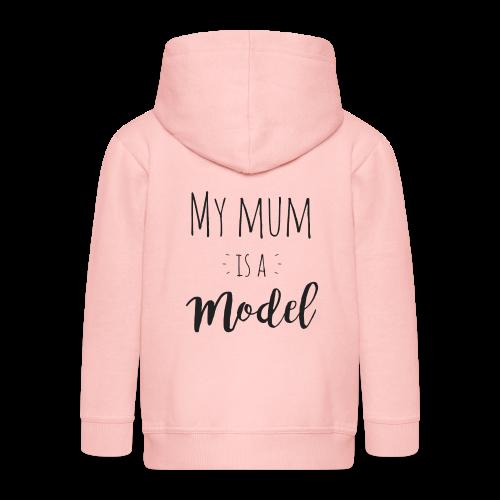 My mum is a Model - Kinder Premium Kapuzenjacke