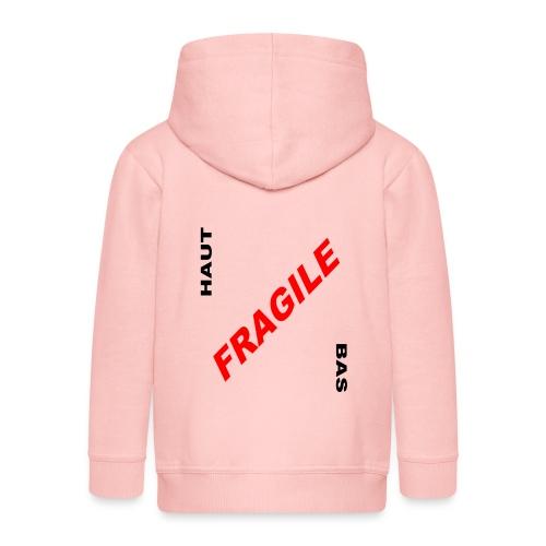 FRAGILE - Veste à capuche Premium Enfant