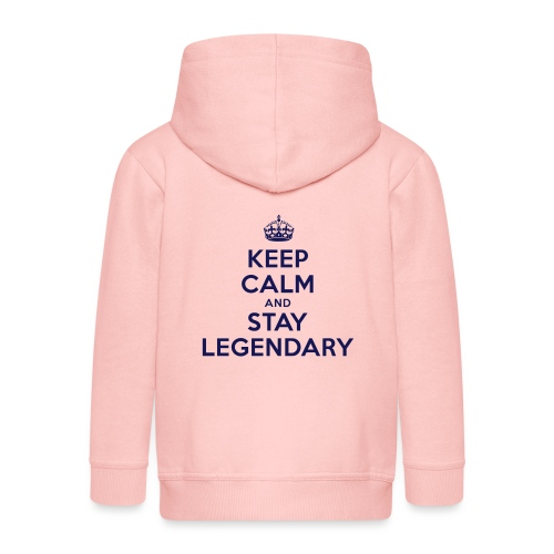 keep calm and stay legendary - Kinder Premium Kapuzenjacke
