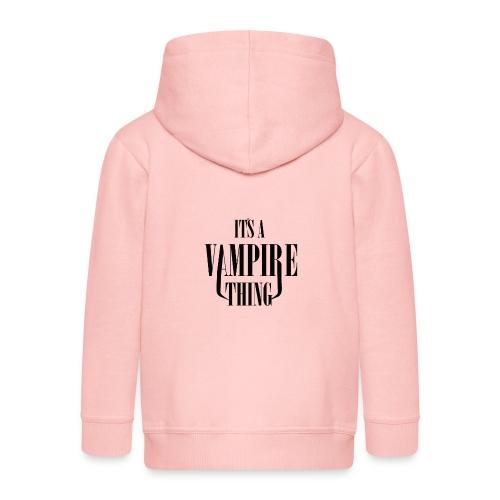 Its a Vampire Thing Bag - Kids' Premium Hooded Jacket