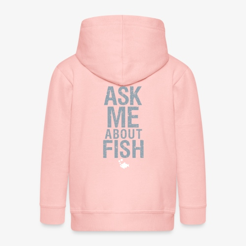 Ask Me About Fish! - Lasten premium hupparitakki