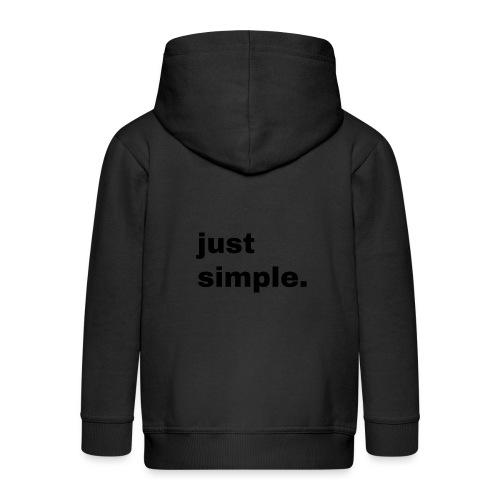 just simple. Geschenk Idee Simple - Kinder Premium Kapuzenjacke