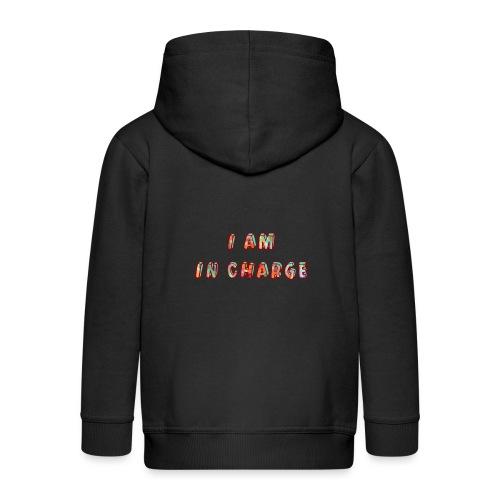 I am in Charge - Kids' Premium Zip Hoodie
