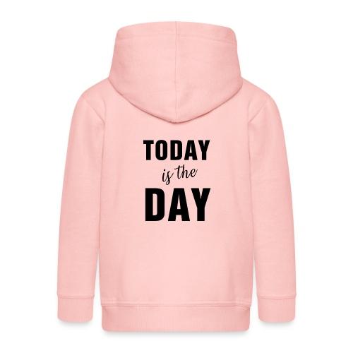 Today is the day1N - Felpa con zip Premium per bambini