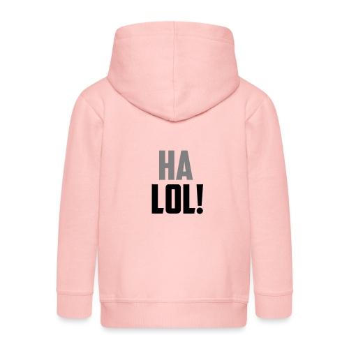 The CrimsonAura 'Ha LOL!' Stream Quote. - Kids' Premium Hooded Jacket