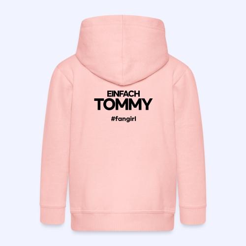 Einfach Tommy / #fangirl / Black Font - Kinder Premium Kapuzenjacke