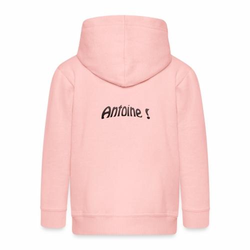 Antoine ! - Veste à capuche Premium Enfant