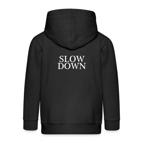 SLOW DOWN - Chaqueta con capucha premium niño