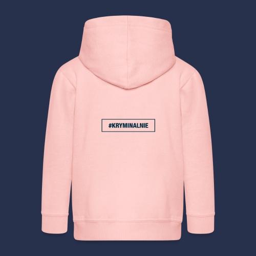 #KRYMINALNIE - logo ciemne - Rozpinana bluza dziecięca z kapturem Premium
