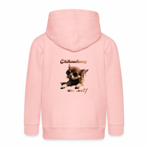 Chihuahua T-Shirts Chihuahuas are cool - Kinder Premium Kapuzenjacke