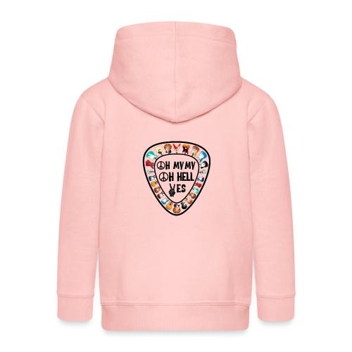 Oh My My Oh Hell Yes - Kids' Premium Zip Hoodie