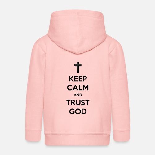 Keep Calm and Trust God (Vertrouw op God) - Kinderen Premium jas met capuchon