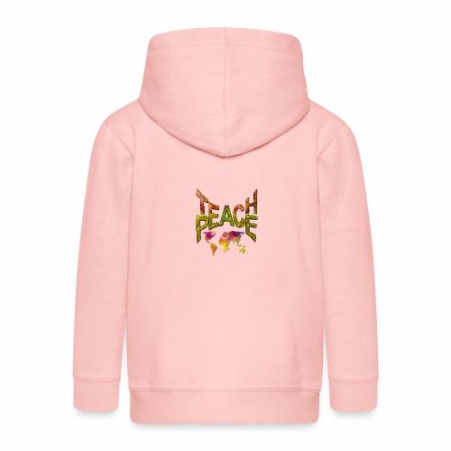 Teach Peace - Kids' Premium Zip Hoodie