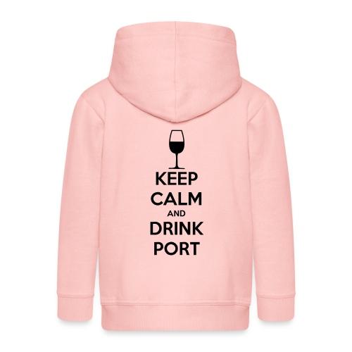 Keep Calm and Drink Port - Kids' Premium Hooded Jacket
