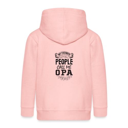My Favorite People Call Me Opa - Kids' Premium Zip Hoodie