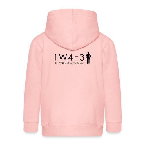1W4 3L = Ein Waldviertler ist drei Leute - Kinder Premium Kapuzenjacke