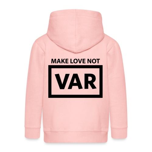Make Love Not Var - Kinderen Premium jas met capuchon