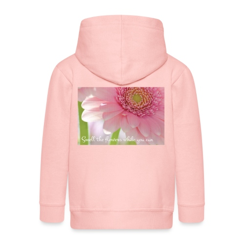 Smell the flowers while you can - Lasten premium hupparitakki
