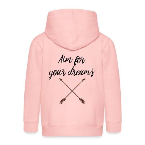 Aim for your Dreams - Lasten premium hupparitakki
