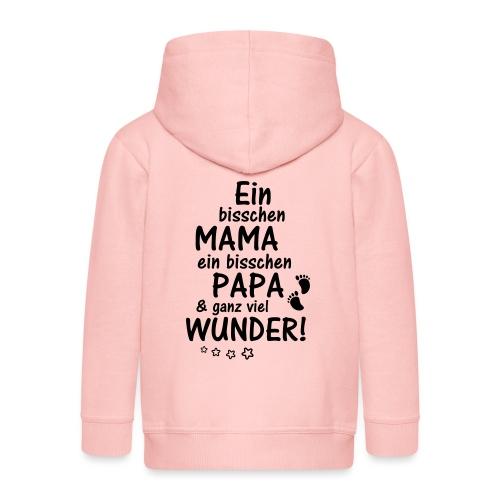 Ein bisschen Mama Papa & ganz viel Wunder - Kinder Premium Kapuzenjacke