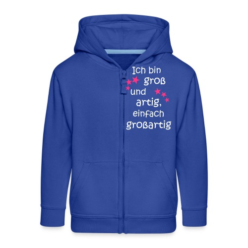 Ich bin gross und artig = großartig pink - Kinder Premium Kapuzenjacke