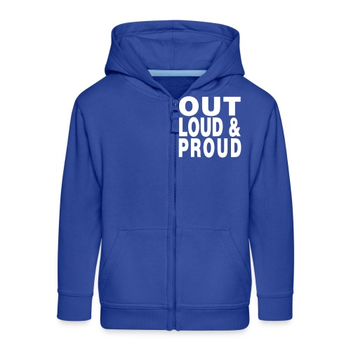out loud and proud - Kids' Premium Zip Hoodie