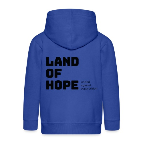 Land of Hope - Kids' Premium Hooded Jacket