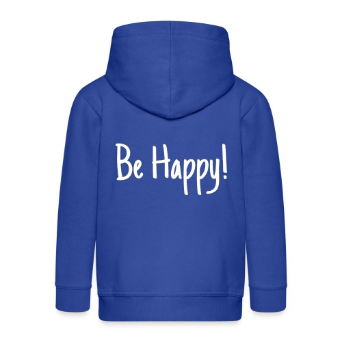 Be Happy - Kinder Premium Kapuzenjacke