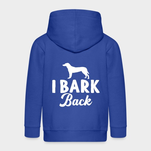 I BARK BACK! - Geschenk für Hundeliebhaber - Kinder Premium Kapuzenjacke