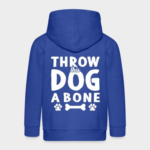 THROW THIS DOG A BONE - Kinder Premium Kapuzenjacke
