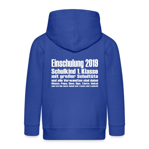 Einschulung 2019 - Kinder Premium Kapuzenjacke