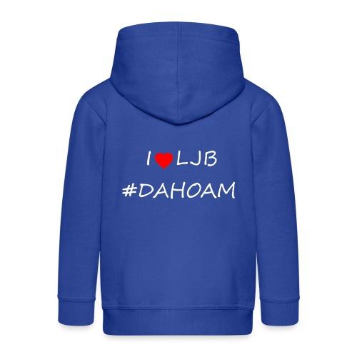 I ❤️ LJB #DAHOAM - Kinder Premium Kapuzenjacke