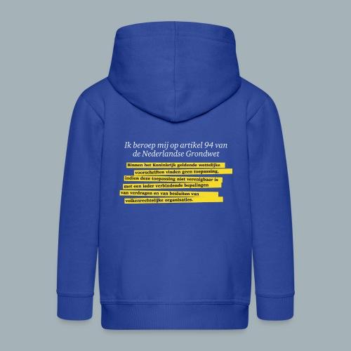 Nederlandse Grondwet T-Shirt - Artikel 94 - Kinderen Premium jas met capuchon