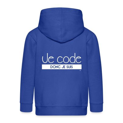 Je code donc je suis - Veste à capuche Premium Enfant