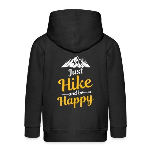 Just Hike And Be Happy Nature-Design für Hiking - Kinder Premium Kapuzenjacke