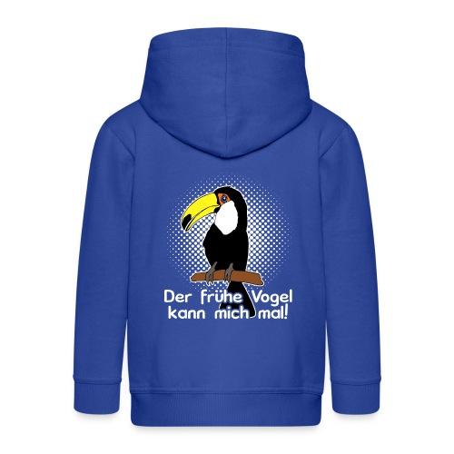 Der frühe Vogel kann mich mal! - Kinder Premium Kapuzenjacke