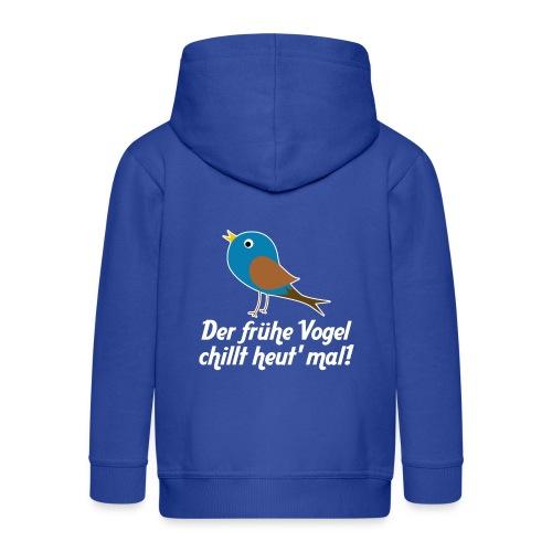 Der frühe Vogel chillt heut' mal! - Kinder Premium Kapuzenjacke