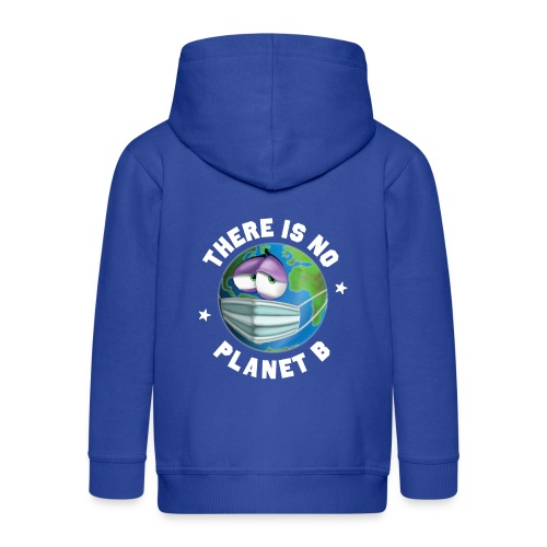 There Is No Planet B - 50th Earth Day - Warning - Felpa con zip Premium per bambini
