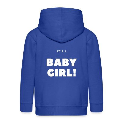 It´s a Baby Girl - Geschenkidee - Kinder Premium Kapuzenjacke