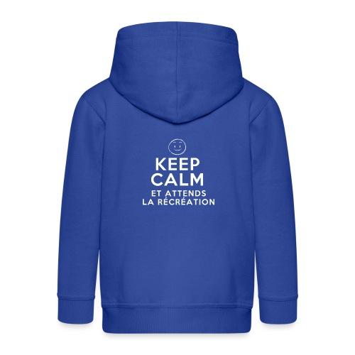 Keep calm et attends la récréation - Veste à capuche Premium Enfant