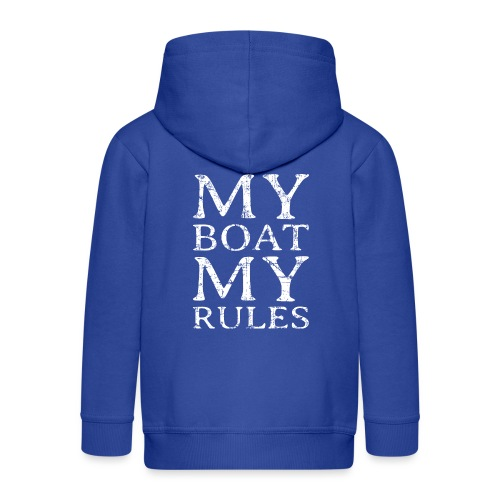 My Boat my Rules Segelspruch für Skipper - Kinder Premium Kapuzenjacke
