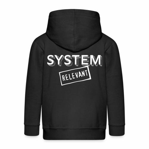 22 Systemrelevant - Kinder Premium Kapuzenjacke
