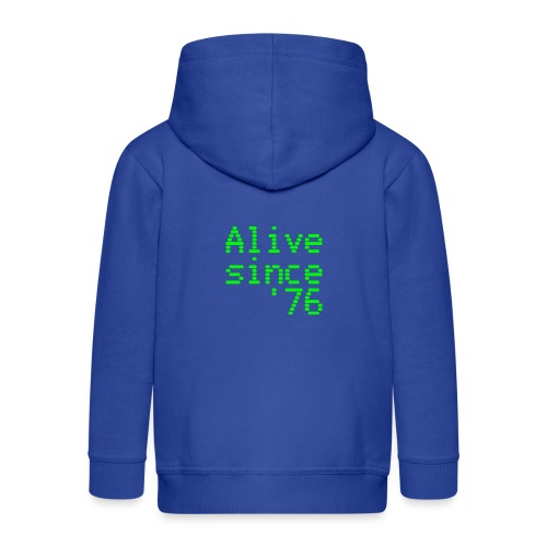 Alive since '76. 40th birthday shirt - Kids' Premium Zip Hoodie