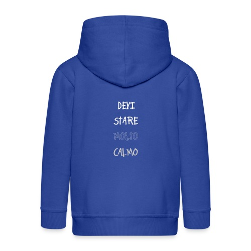 Devi stare molto calmo - Rozpinana bluza dziecięca z kapturem Premium